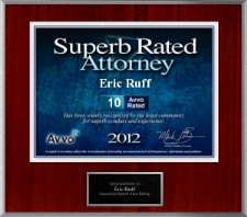 2012, lawyer Eric S. Ruff was awarded a plaque by Avvo.com in recognition his top score of 10.
